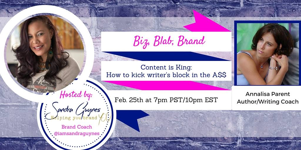 Annalisa Parent How to kick writers block Content is King